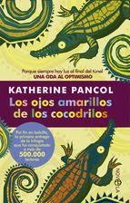 los ojos amarillos de los cocodrilos-katherine pancol-9788499707600