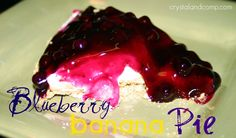 no bake blueberry banana pie-One of my favorite pies!! Especially for summer!
