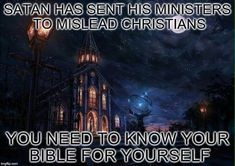 Have you EVER read THE WHOLE Bible for yourself dear friend?.. Christian Apologetics, Word Of God, Satan, Daily Inspiration, Need To Know, Christianity, Knowing You, Believe, Bible