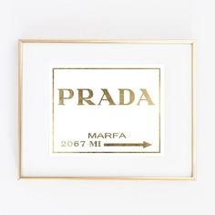 Prada Gold Foil Art Wall Print Marfa distance like Gossip Girl Fashion... ($27) ❤ liked on Polyvore featuring home, home decor, wall art, mounted wall art, girl posters, interior wall decor, map poster and wall posters