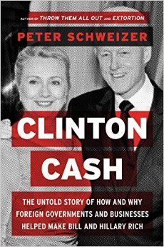 The Clinton Cash-for-Favors Program ~ Professional leftists are going berserk over a yet-to-be-released book documenting the breathtaking graft and anticipatory bribes that foreign governments and mega-multinationals gave the Clinton Foundation during Hillary Clinton's years at the State Department