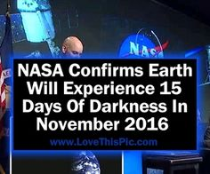 NASA Confirms Earth Will Experience 15 Days Of Darkness In November 2016