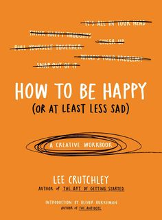 Author and illustrator Lee Crutchley brings his lively interactive approach to a little-discussed but very common issue: the struggle with depression and anxiety. Through a series of supportive, surpr