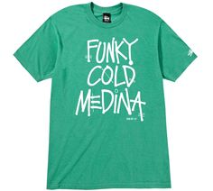Funky Cold Medina Tee #stussy #deliciousvinyl #collab