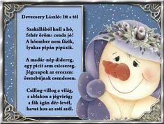 versek képekkel a tavaszról - Google keresés Techno, Snowman, Christmas Ornaments, Holiday Decor, Winter, Advent, Google, Creative, Winter Time