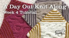 Week 4 | A day Out Knit Along Blanket - Cable Knitting Tutorial Stitch Patterns, Knitting Patterns, Cable Knitting, Knitted Blankets, Days Out, How To Introduce Yourself, Crochet Hats, Wool, Youtube