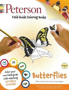 Peterson Field Guide Coloring Books: Butterflies (Peterson Field Guide Color-In Books) Robert Michael Pyle, Roger Tory Peterson 0544033396 9780544033399 Peterson Field Guide Coloring Books: Butterflies (Peterson Field Guide Color-In Books) Adult Coloring, Coloring Books, Coloring Pages, Houghton Mifflin Harcourt, Road Trip With Kids, Best Kids Toys, Nature Study, Field Guide, Book Authors