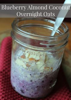 Overnight Oats Blueberry Almond and Coconut Oatmeal in a jar recipe. 275 calories and 7 weight watchers points plus