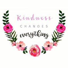 Kindness changes everything�� #bekind #believeinyourself #inspirational #lovequotes #inspiration #inspirationalquotes #picoftheday #quoteoftheday #successquotes #creative #art #lovelyquotes #instaquotes #dailyquotes #nicequotes #colourfulquotes #happiness #sookmook quotags.net/...