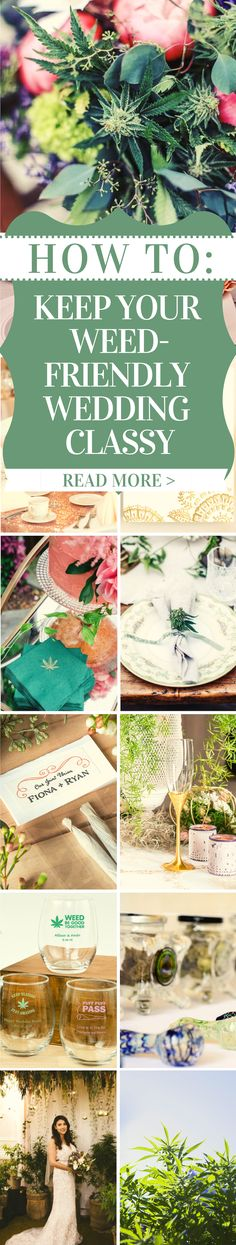 Take a look inside the hot new wedding trend - weed weddings! Explore the beauty. Take a look inside the hot new wedding trend – weed weddings! Explore the beauty… wedding favors Spring Wedding Decorations, Summer Wedding Colors, Diy Wedding Favors, Wedding Reception, Wedding Centerpieces, Reception Ideas, Wedding Bells, Boho Wedding, Wedding Venues