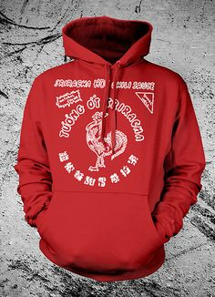 Now Available on Hoodies!!! Hand Screen Printed on a HEAVY WEIGHT cotton hoody. Mmm. Sriracha. If youre like us, then you have Sriracha stains