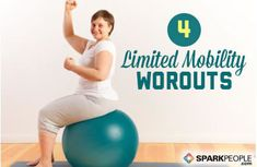 4 Workouts for People with Limited Mobility | SparkPeople