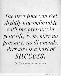 The next time you feel slightly uncomfortable with the pressure in your life, remember no pressure, no diamonds. Pressure is a part of success. Favorite Quotes, Best Quotes, Love Quotes, Eric Thomas Quotes, Diamond Quotes, Leadership, Positiv Quotes, Pressure Quotes, Motivational Quotes