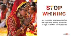 Stop Whining about Indian Culture!