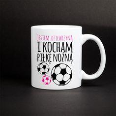 Jestem dziewczyną i kocham piłkę nożną. Kto tak może powiedzieć o sobie? Kubek z nadrukiem dla dziewczyn, które kochają piłkę nożną. Pomysł na oryginalny prezent! Mugs, Tableware, Dinnerware, Tumblers, Tablewares, Mug, Dishes, Place Settings, Cups