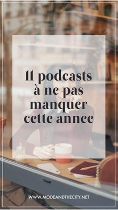 Mes 12 podcasts favoris — Mode and The City Vie Positive, Positive Mind, Cats Best, Weather In France, Vie Motivation, More Than Words, Blog, Mindfulness, Positivity
