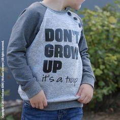 Plotter Freebie Schriftzug - Don´t grow up..