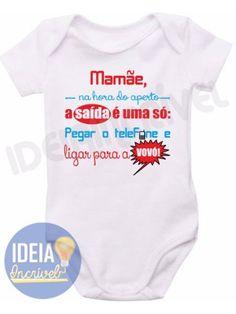 Body Infantil - Na Hora do Aperto Baby E, Man Humor, Baby Bodysuit, Baby Shower, T Shirt, Kids, Clothes, Bodies, Batman