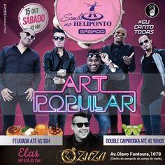 Heliponto Bar | Super Sábado a tarde com Art Popular Coloque seu nome na lista pelo link: http://www.baladassp.com.br/balada-sp-evento/Heliponto-Bar/546 Whats: 951674133