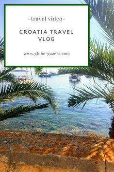 Travel Guide Video To Inspire And Inform Your Next Vacation Covering Island In Part One Of This Travel Video. Travel Vlog, Travel Videos, Travel Advice, Travel Pics, Solo Travel, Croatia Travel Guide, Europe Travel Guide, Top Travel Destinations, Amazing Destinations