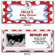 Perfect addition to any Cat in the Hat themed baby shower - these personalized candy wrappers sweeten up the event in a memorable way. They can also be modified to work for young children's birthdays as well.