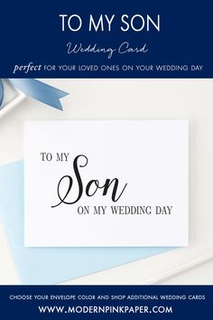 To my son on my wedding day, To my on my wedding day, Wedding thank you cards for family