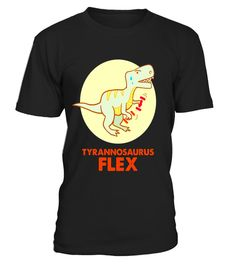 """# Tyrannosaurus Flex - Funny T-Rex Dinosaur T-Shirt .  Special Offer, not available in shops      Comes in a variety of styles and colours      Buy yours now before it is too late!      Secured payment via Visa / Mastercard / Amex / PayPal      How to place an order            Choose the model from the drop-down menu      Click on """"Buy it now""""      Choose the size and the quantity      Add your delivery address and bank details      And that's it!      Tags: A cute and hilarious dinosaur…"""