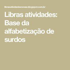 Libras atividades: Base da alfabetização de surdos