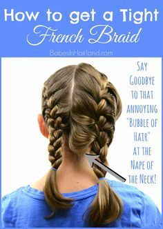 How to Get a Tight French Braid from BabesInHairland.com