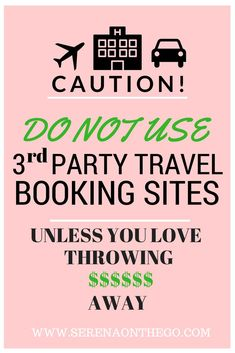 Caution, DO NOT use 3rd party booking travel websites unless you love to throw away money and the trick to getting a refund on non-refundable reservations