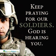 Soldiers, Marines and ALL Military God please keep Your Hand on them! U.S. Military Prayer Requests: ValorPrayers@icloud.com Ephesians 6:18