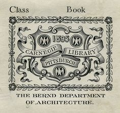 [Bookplate of the Carnegie Library Pittsburgh] by Pratt Libraries, via Flickr