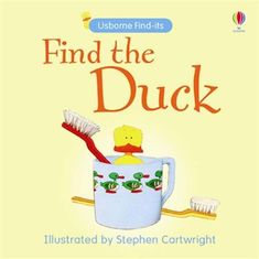 Read Find the Duck (Usborne Find It Board Books) (Usborne Find It Board Books) baby book by Claudia Zeff . 2007 Find the Duck Great Books, New Books, Best Baby Book, Baby Live, Book Activities, Free Ebooks, Audio Books, Childrens Books, This Book