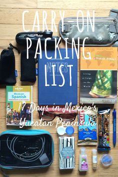 My Carry-On Packing List for 17 Days in Mexico