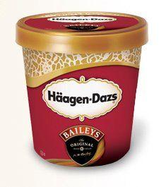 Haagen-Dazs, Baileys Original.
