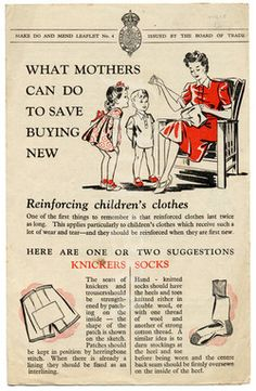 Make Do and Mend - a website that discusses some of the ways in which people dealt with shortages and rationing Vintage Advertisements, Vintage Ads, Vintage Sewing, Vintage Posters, Retro Ads, Make Do And Mend, How To Make, Vintage Housewife, British Home