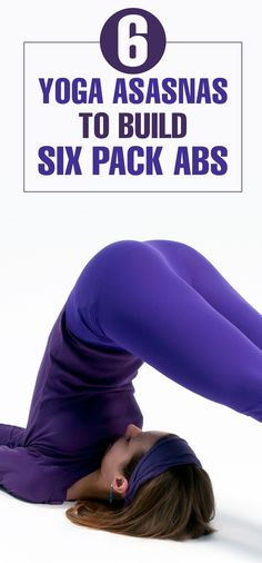 6 Powerful #Yoga Asanas To Build Six Pack #Abs