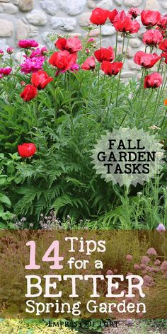 Fall is the time to prepare the garden for spring. Here's 14 fall garden tasks that you will thank yourself for taking care of ahead of time when spring rolls around. Have a look at the list and be sure to get things done before the ground freezes for the winter.