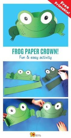 Frog Paper Crown - 10 Minutes of Quality Time Frog Crafts Preschool, Frog Activities, Hat Crafts, Crown Crafts, Frog Mask, Diy For Kids, Crafts For Kids, Frog Costume, Crown For Kids