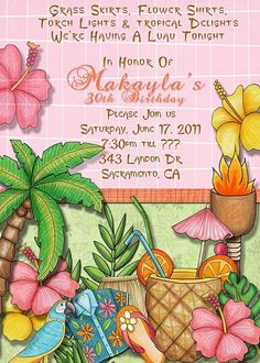 Deb's Party Designs -  Hawaiian Luau Theme Birthday Invitation, $1.00 (http://www.debspartydesigns.com/products/-Hawaiian-Luau-Theme-Birthday-Invitation.html)