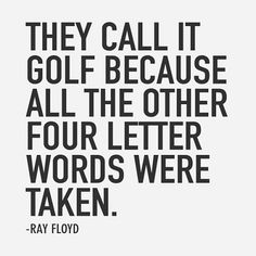 "Golf is indeed our favorite ""4 letter"" word. www.GolfBallsUnlimited.com Unlimited Balls, Limited Prices!"