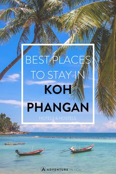 Best Places to Stay in Koh Phangan