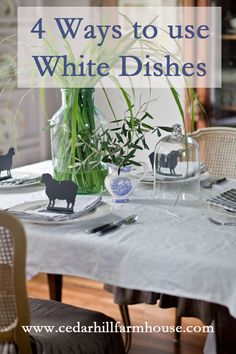 4 ways to use white dishes