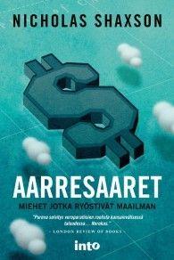 €15 Aarresaaret – Nicholas Shaxson – kirjat – Rosebud.fi