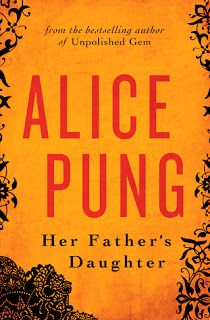 My book review of: Her Father's Daughter by Alice Pung