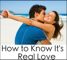How to Know It's Real Love