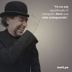 10 frases de Joaquín Sabina que llenan el alma 10