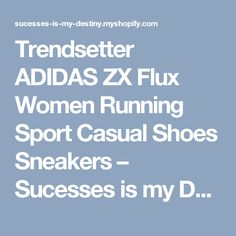 Trendsetter ADIDAS ZX Flux Women Running Sport Casual Shoes Sneakers – Sucesses is my Destiny