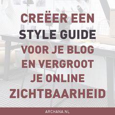 Creëer een style guide voor je blog en vergroot je online zichtbaarheid | ARCHANA.NL