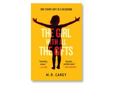 summer thrillers the girl with all the gifts